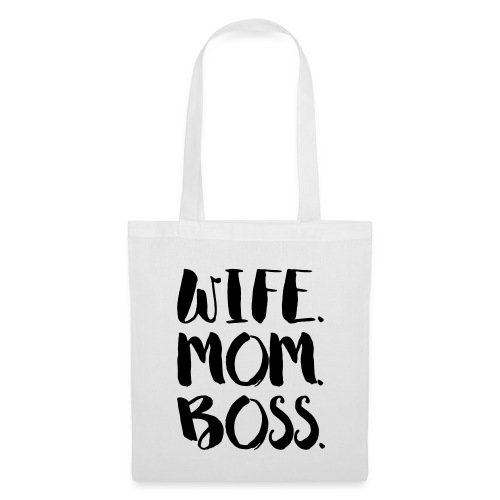 WIFE. MOM. BOSS - Stoffbeutel