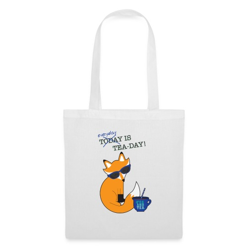 Today is a Fox and Tea day - Borsa di stoffa