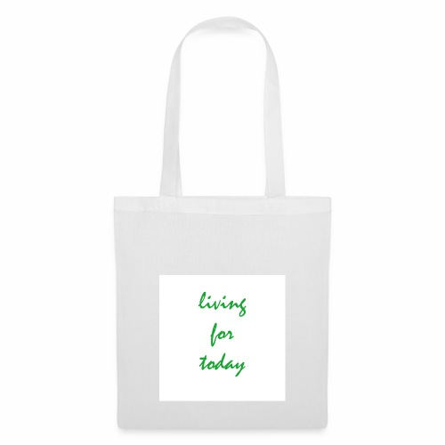 living for today - Stoffbeutel