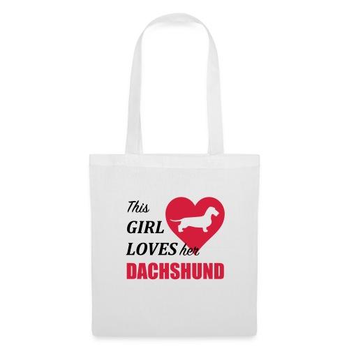This Girl loves her Dachshund - Stoffbeutel