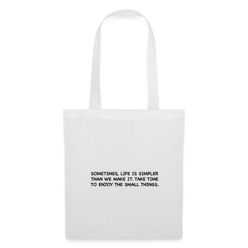 Life is simple. - Tote Bag