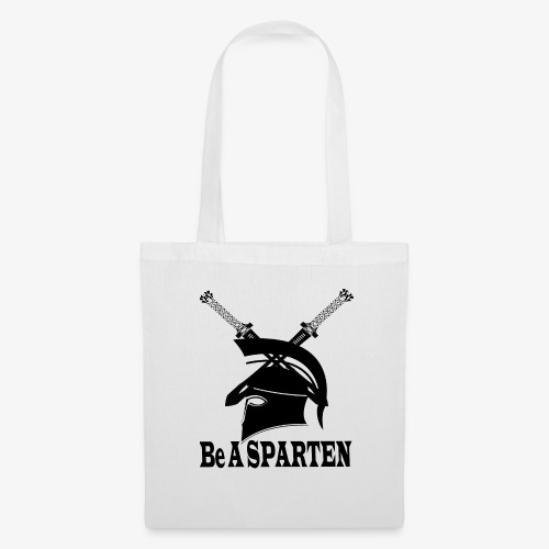 Be A Sparten - Tote Bag