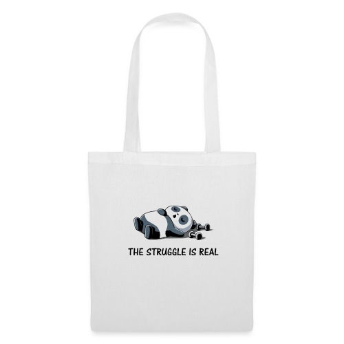 Struggle Is Real Funny Panda - Tote Bag