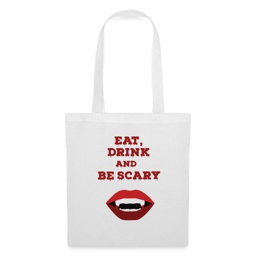 Eat Drink and Be Scary - Tote Bag