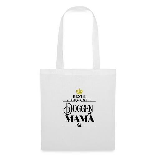 Beste Doggen Mama Geschenk Geburtstag Hundemama - Stoffbeutel