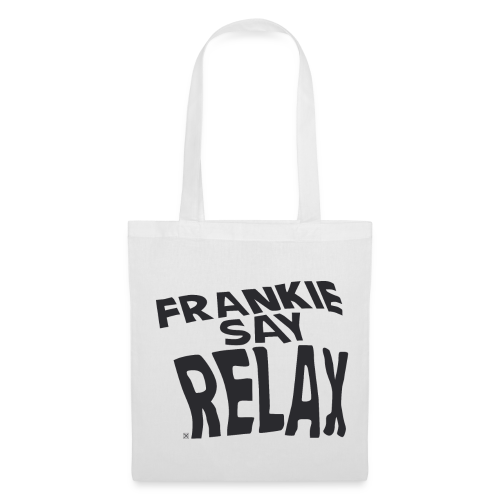 Frankie say relax - Bolsa de tela