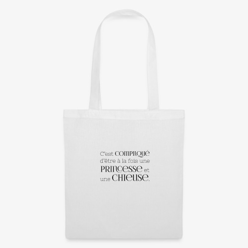 Princesse et chieuse - Tote Bag