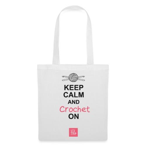 Keep calm and Crochet on - Borsa di stoffa