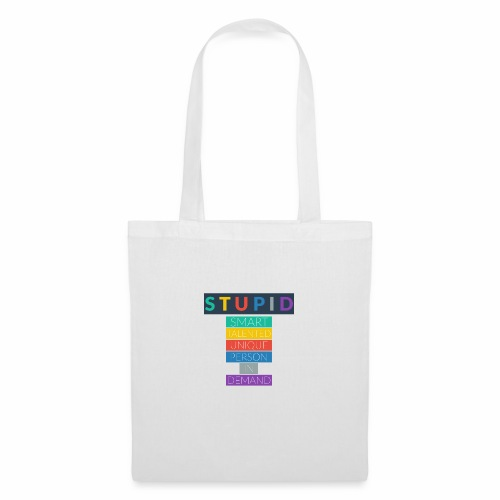STUPID - Tote Bag