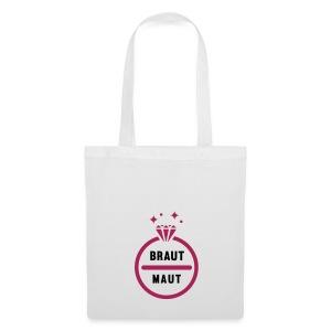 Braut Maut - JGA T-Shirt - JGA Shirt - Party - Stoffbeutel