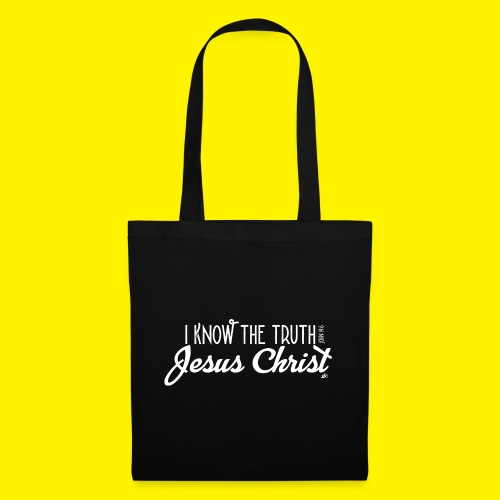 I know the truth - Jesus Christ // John 14: 6 - Tote Bag