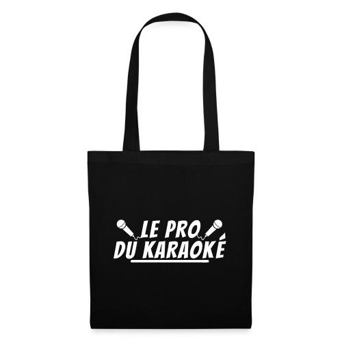 le pro du karaoke. cadeau karaoké - Sac en tissu