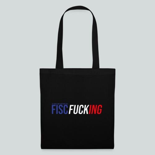 Je suis une victime du FISCfucking... - Tote Bag