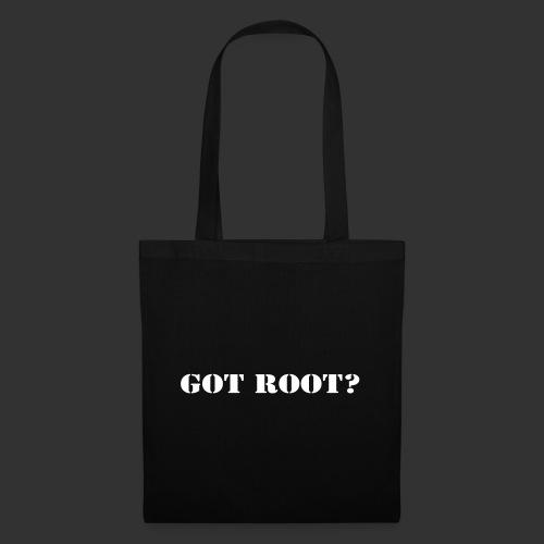 GOT ROOT? - Tygväska