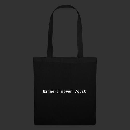 Winners never /quit - Tygväska