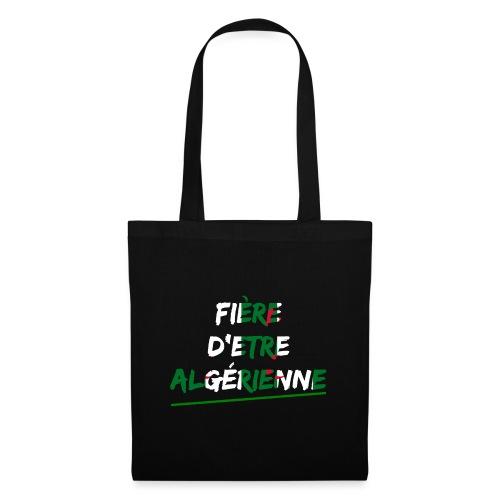 Fière d'être Algérienne - Tote Bag