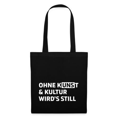 Ohne Kunst & Kultur wird's still - Stoffbeutel