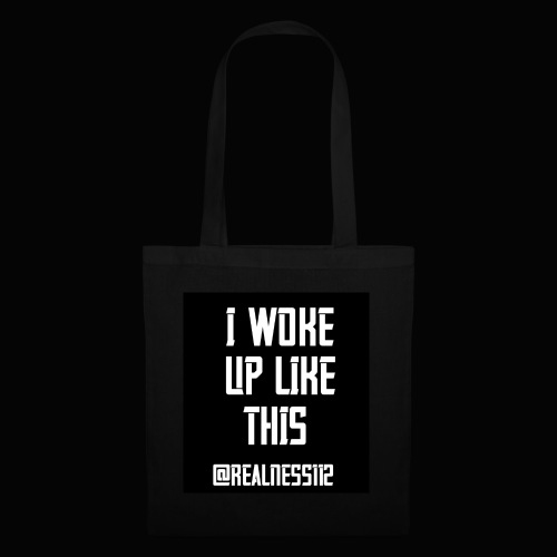 I Woke Up Like This!! Truth T-Shirts!! #WakeUp - Tote Bag