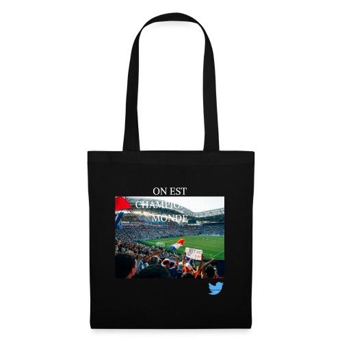 ON EST CHAMPION DU MONDE - Tote Bag