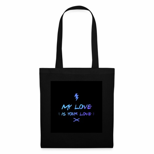 my love is your love - Tote Bag