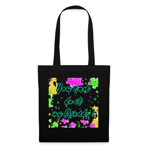You can do it my friends - Tote Bag