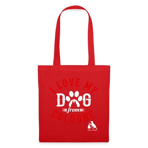 I love my dog from cologne! - Stoffbeutel