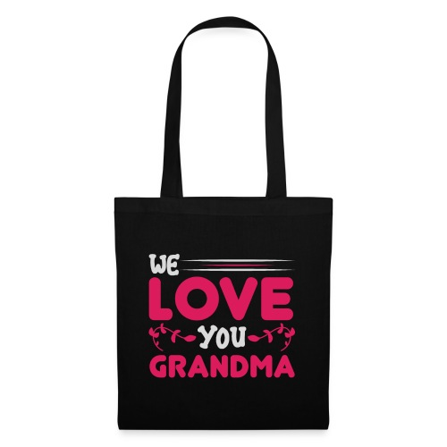 WE LOVE YOU GRANDMA new birthday gift idea - Tygväska