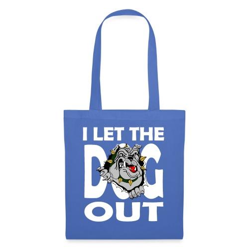 Hund i let the DOG out Bulldogge Hundebesitzer - Stoffbeutel