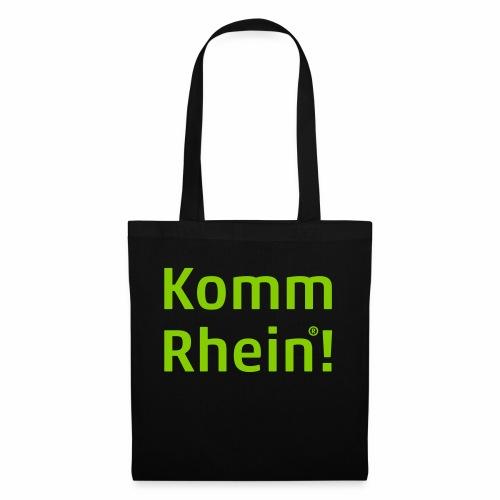 Komm Rhein - Stoffbeutel