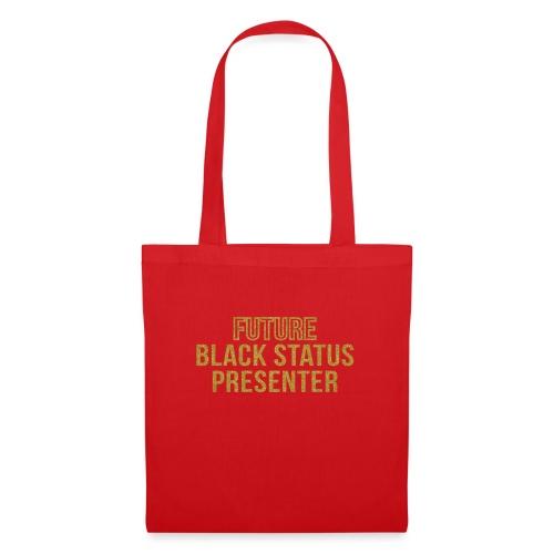 Future Black Status - Tote Bag