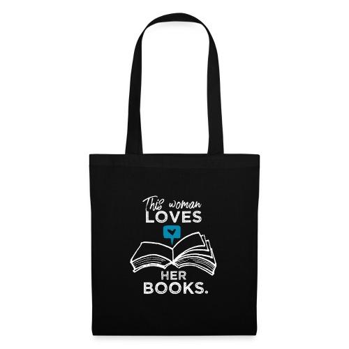 0219 Diese Frau liebt ihre Bücher | bookrebels - Tote Bag