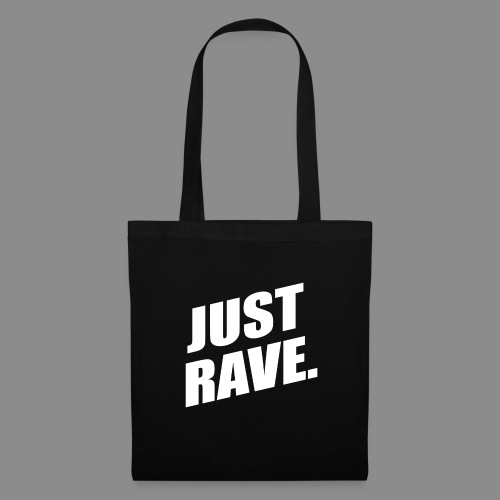 Just Rave - Stoffbeutel