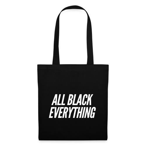 """""""All Black everything"""" Design für Schwarzliebhaber - Stoffbeutel"""