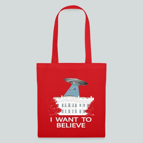 I want to believe - Anti-Trump Design - Tote Bag