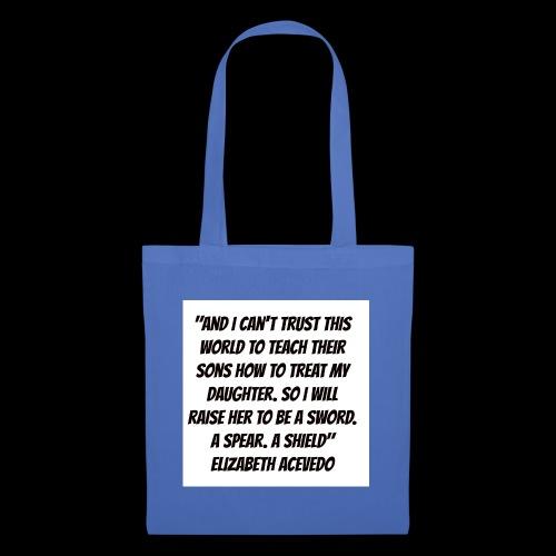 Quote by Elizabeth Acevedo - Tote Bag