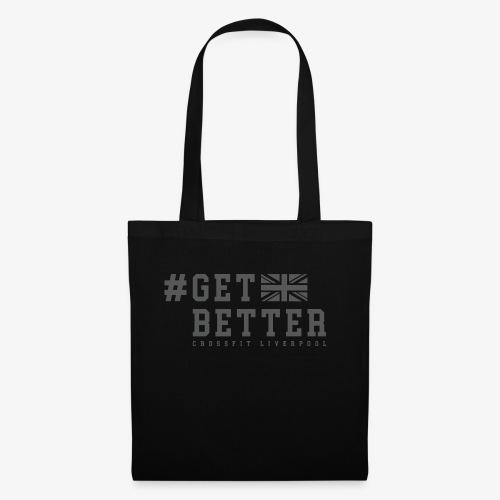 Get Better - Tote Bag
