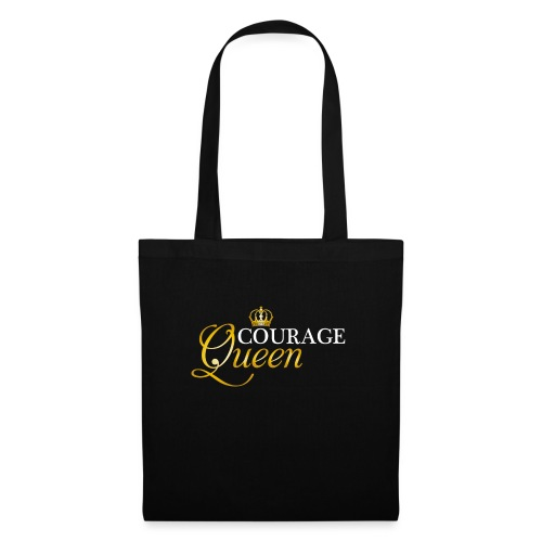 courage queen - Tote Bag
