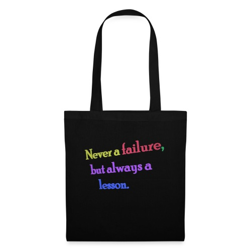 Never a failure but always a lesson - Tote Bag
