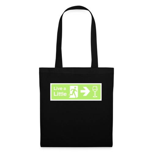 Live a little - Tote Bag