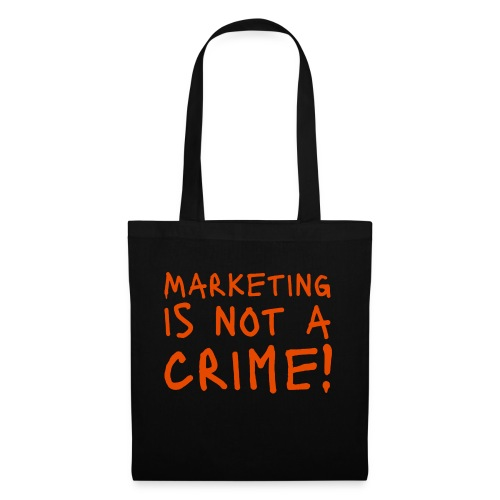 Marketing is not a crime! - Stoffbeutel