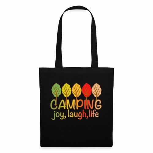 camping, joy, laugh, life - Stoffbeutel