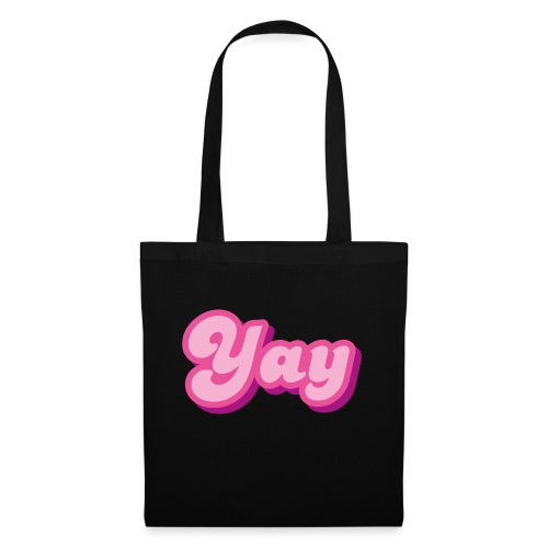 YAY in Pink - Tote Bag