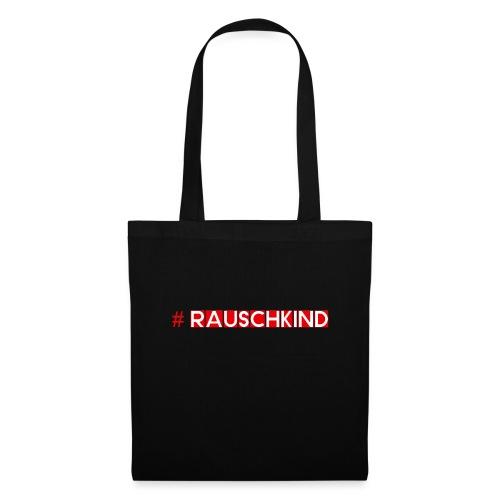 Rauschkind - Stoffbeutel