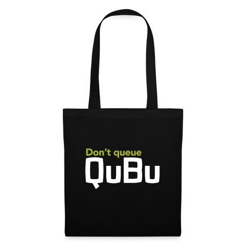 Don't Queue - QuBu - Tote Bag