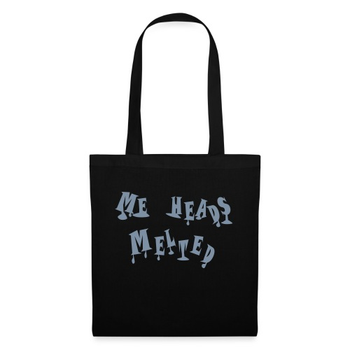 Me Heads Melted - Tote Bag