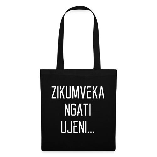 Zikumveka Ngati Ujeni - Tote Bag