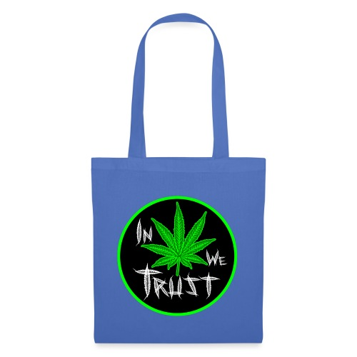 In weed we trust - Bolsa de tela
