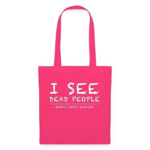 I see dead people - Tygväska