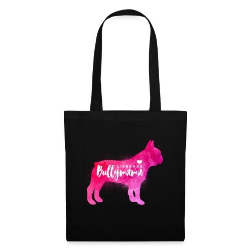 Liebende Bullymama - Französische Bulldogge - Stoffbeutel
