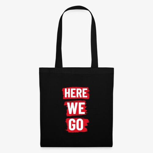 HERE WE GO - Tote Bag